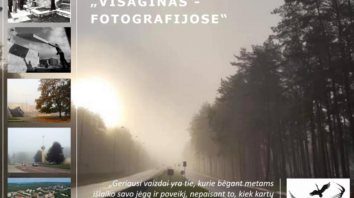 """Virtuali paroda """"Visaginas – fotografijose"""""""