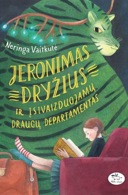 """Neringa Vaitkutė """"Jeronimas Dryžius ir Įsivaizduojamų draugų departamentas"""""""