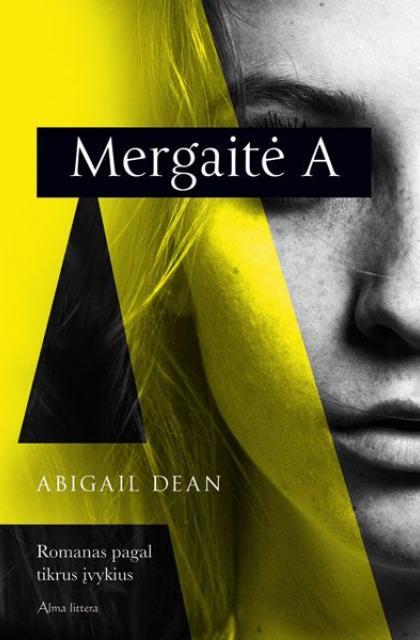 """Abigail Dean """"Mergaitė A"""""""