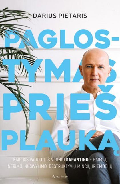 """Darius Pietaris """"Paglostymas prieš plauką"""""""