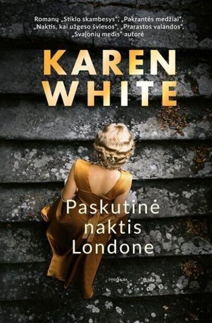 """Karen White """"Paskutinė naktis Londone"""""""