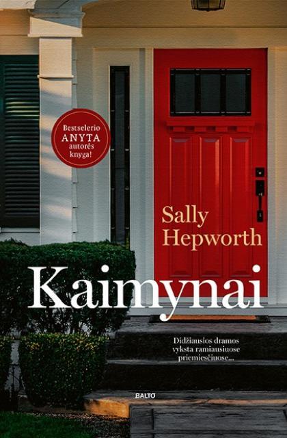 """Sally Hepworth """"Kaimynai"""""""