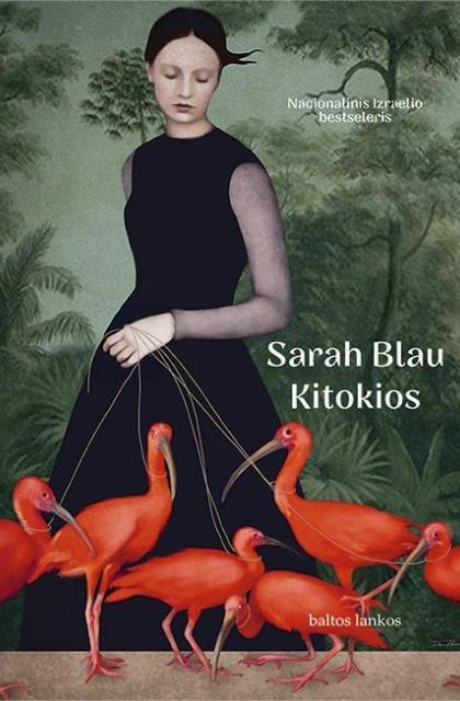 """Sarah Blau """"Kitokios"""""""